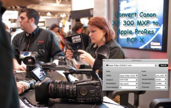 Convert-Canon-XF-300-FCP.jpg