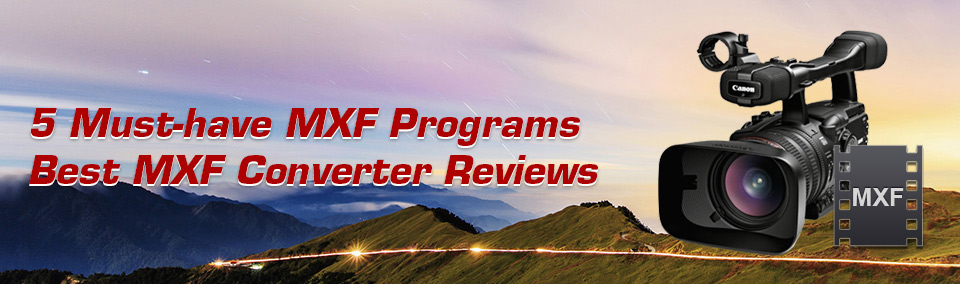 Best MXF Converter reviews