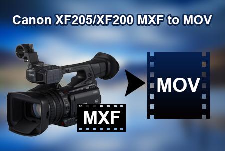 Canon XF205 XF200 XF100 MXF files to MOV with TransMXF Codec
