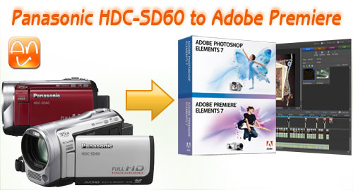 HDC-SD60 to Adobe Premiere