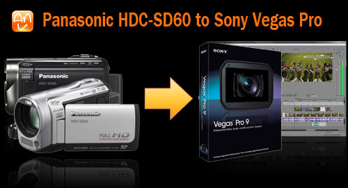 HDC-SD60 MTS to Sony Vegas