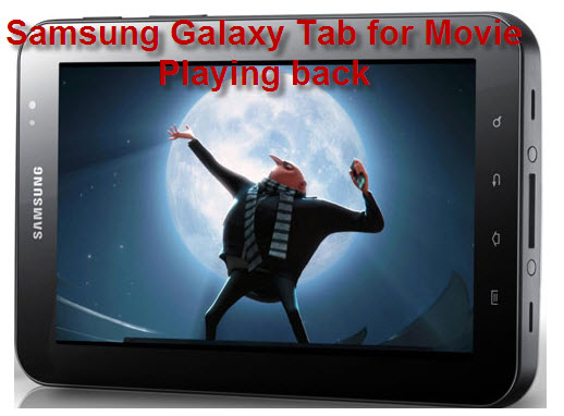 Play Movie Samsung Galaxy Tab