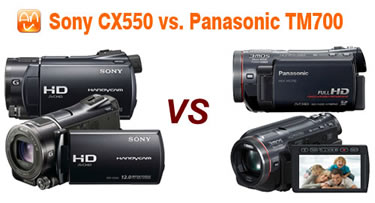 Sony CX550 Panasonic TM700