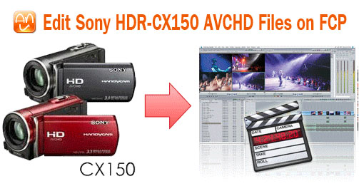 Sony-CX150 to MOV FCP
