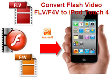 flash video flv f4v to ipod touch 4