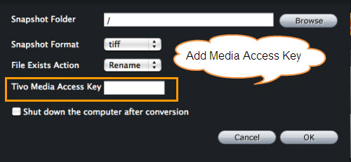 Convert TiVo to FLV/F4V/SWF on Mac, Add Media Access Key