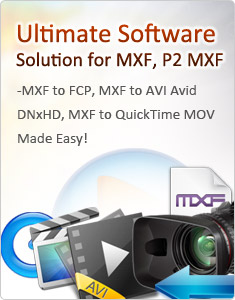 ultimate MXF solution